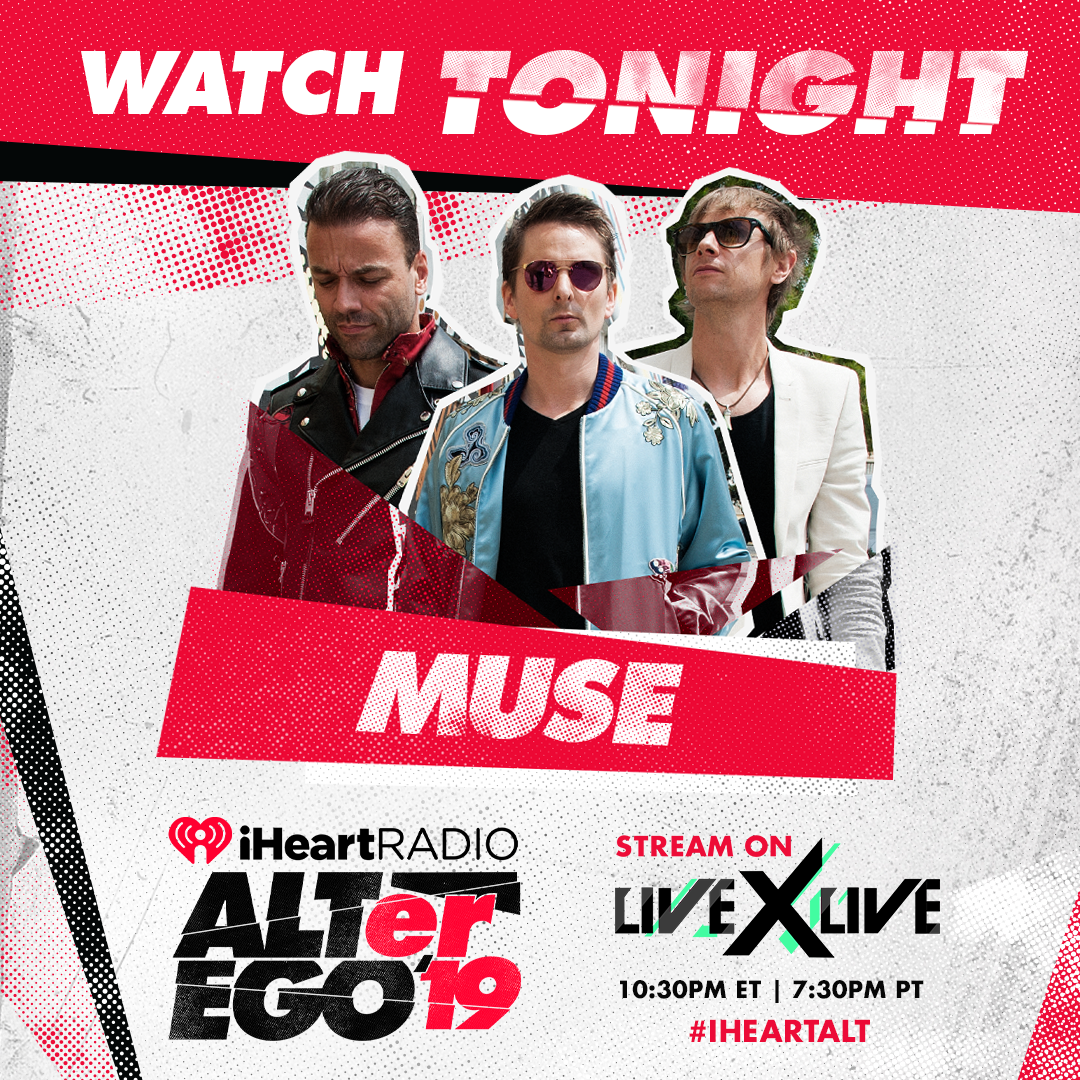 Muse | Live Stream Tonight: 2019 iHeartRadio ALTer Ego